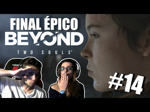 NO ME ABANDONES! FINAL ÉPICO | BEYOND TWO SOULS
