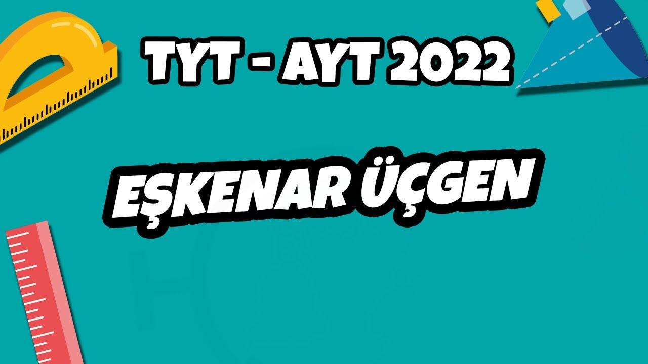 Eşkenar Üçgen | TYT - AYT Geometri 2021 #hedefekoş