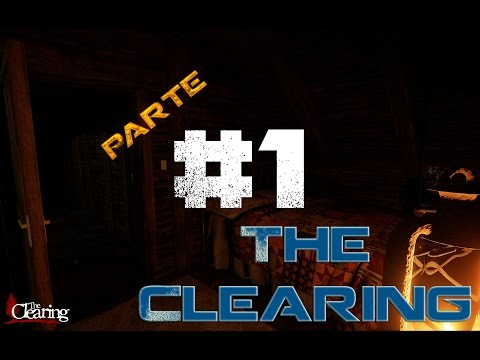 The Clearing | Parte 1 | En español por Barbanegra