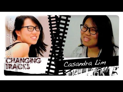 Changing Tracks: Casandra Lim