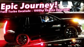 Epic Journey! Twin Turbo Cadillac Escalade Getting More Horsey's - Armageddon 1000hp Engine Upgrade