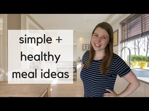What I Eat in a Week | Simple + Healthy Meals