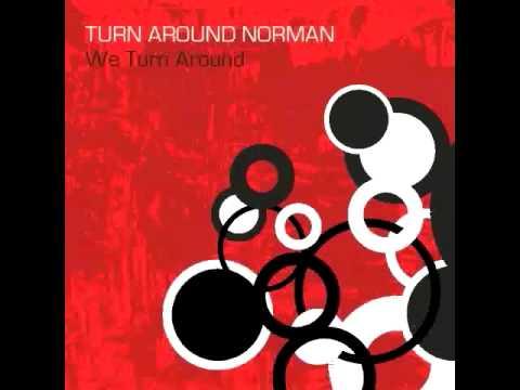 Turn Around Norman - Transparency I
