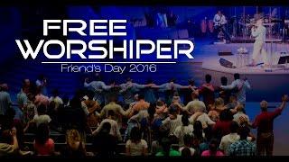 2016 05 29  - Free Worshiper