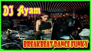 Live Perform DJ UNA VS DJ Ayam Breakbeat Dance Funky Mix 2017