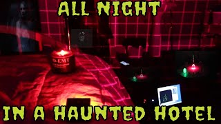 All Night In A Haunted Hotel 👀