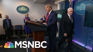 Trump To Announce Second Coronavirus Task Force To Focus On The Economy | Hallie Jackson | MSNBC