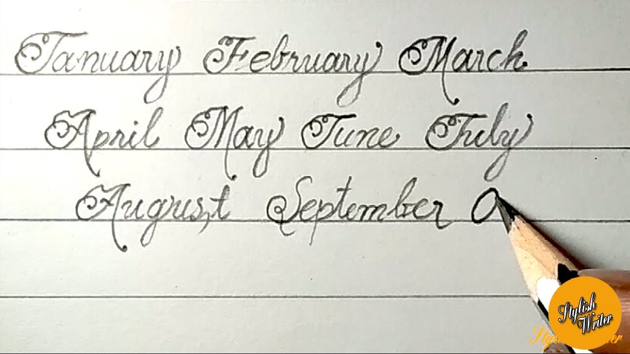 How To Write The Months In Cursive Calligraphy