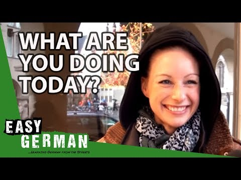 What are you doing today? | Easy German 26