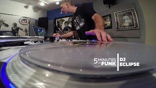 DJ Eclipse | #5MinutesOfFunk012 | #TurntableTuesday97