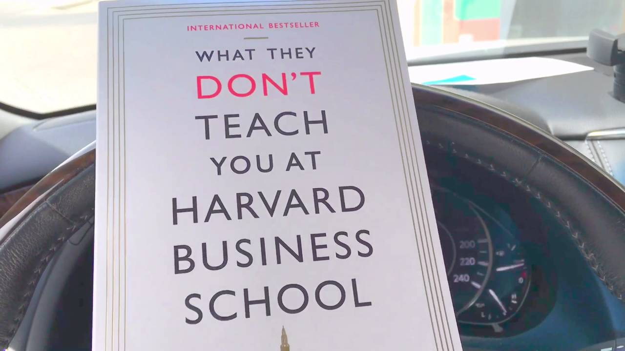 What they don\'t teach you at Harvard business school! - YouTube