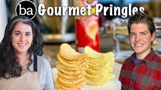 How to Make Homemade Gourmet Pringles: Bon Appétit Test #15