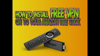 Gambar cover How to install FREE VPN on to your Amazon Fire stick