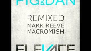 Pig & Dan - Savage (Mark Reeve Remix)