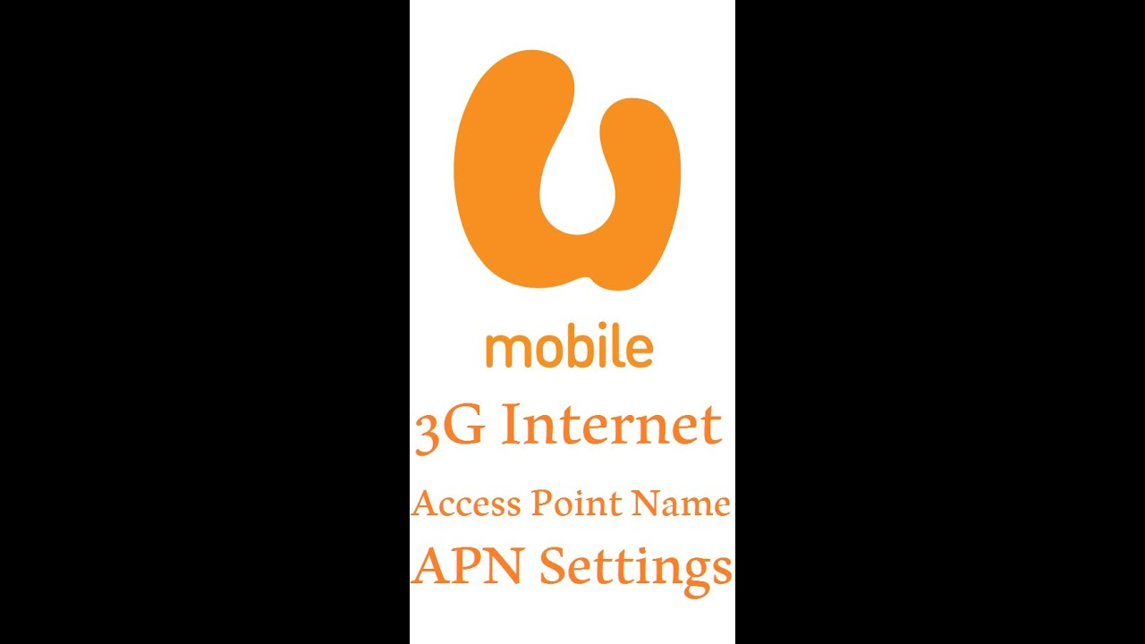 U Mobile 3G Internet APN Access Point Name Settings for faster internet