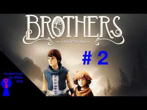 Brothers: A Tale of Two Sons #2 - Stealing Sheep without Sleep - Locked from the Other Side