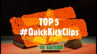 🥋TheKarateCast w/Sabrina Guy - 🎥 Top 5 #QuickKickClips