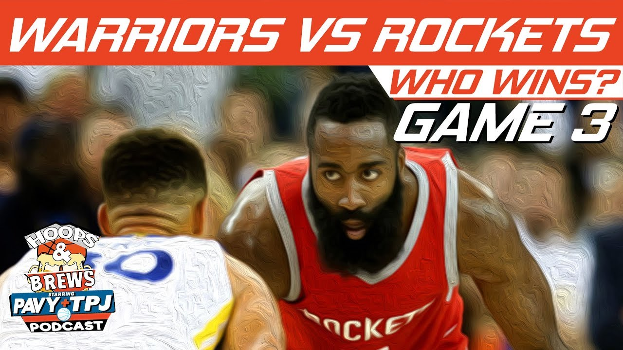 gs-warriors-vs-houston-rockets-game-3-who-will-win-hoops-n-brews