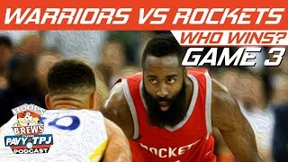 GS Warriors vs Houston Rockets | Game 3 | Who will win ? | Hoops N Brews