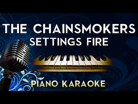 the-chainsmokers---setting-fires-ft.-xylØ-|-lower-key-piano-karaoke-instrumental-lyrics-cover