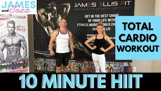10 Minute Workout || Total Cardio Workout || Fat Burning || At Home Workout || HIIT Workout || HIIT