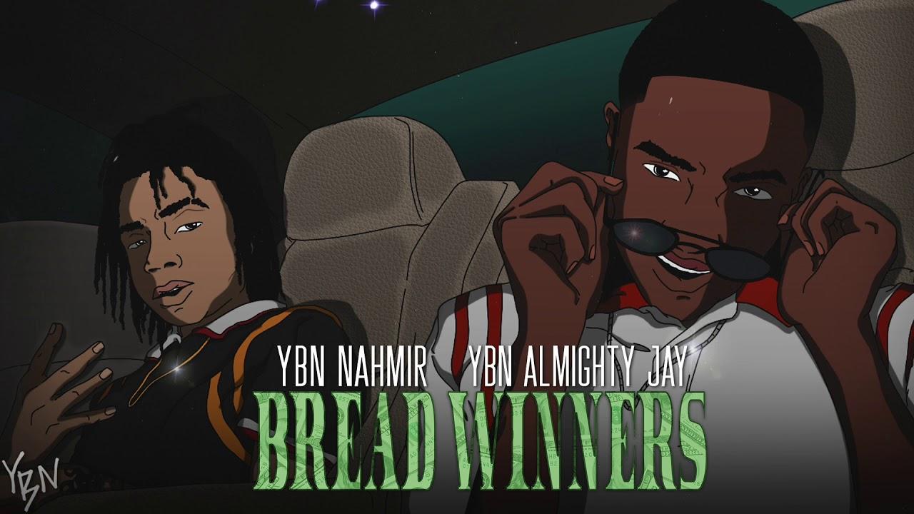 Download YBN Nahmir & YBN Almighty Jay - Bread Winners Official Audio
