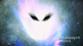 Melopsych-Aurora (Glitch hop) (Crackz)