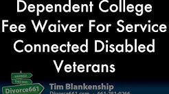 Dependent College Fee Wavier For Service Connected Disabled Veterans