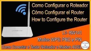 Como Configurar o Roteador WI-FI LINK ONE L1-RW141