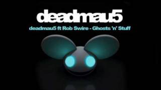 Repeat youtube video deadmau5 ft Rob Swire - Ghosts 'n' Stuff