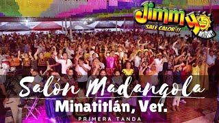 Jimmy Sale Calor | Salón Madangola | 1a tanda.