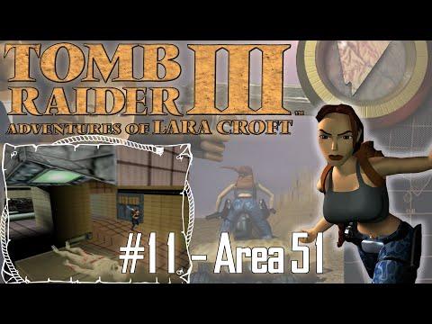Tomb Raider III Adventures of Lara Croft: Nevada - Area 51 | Level 11