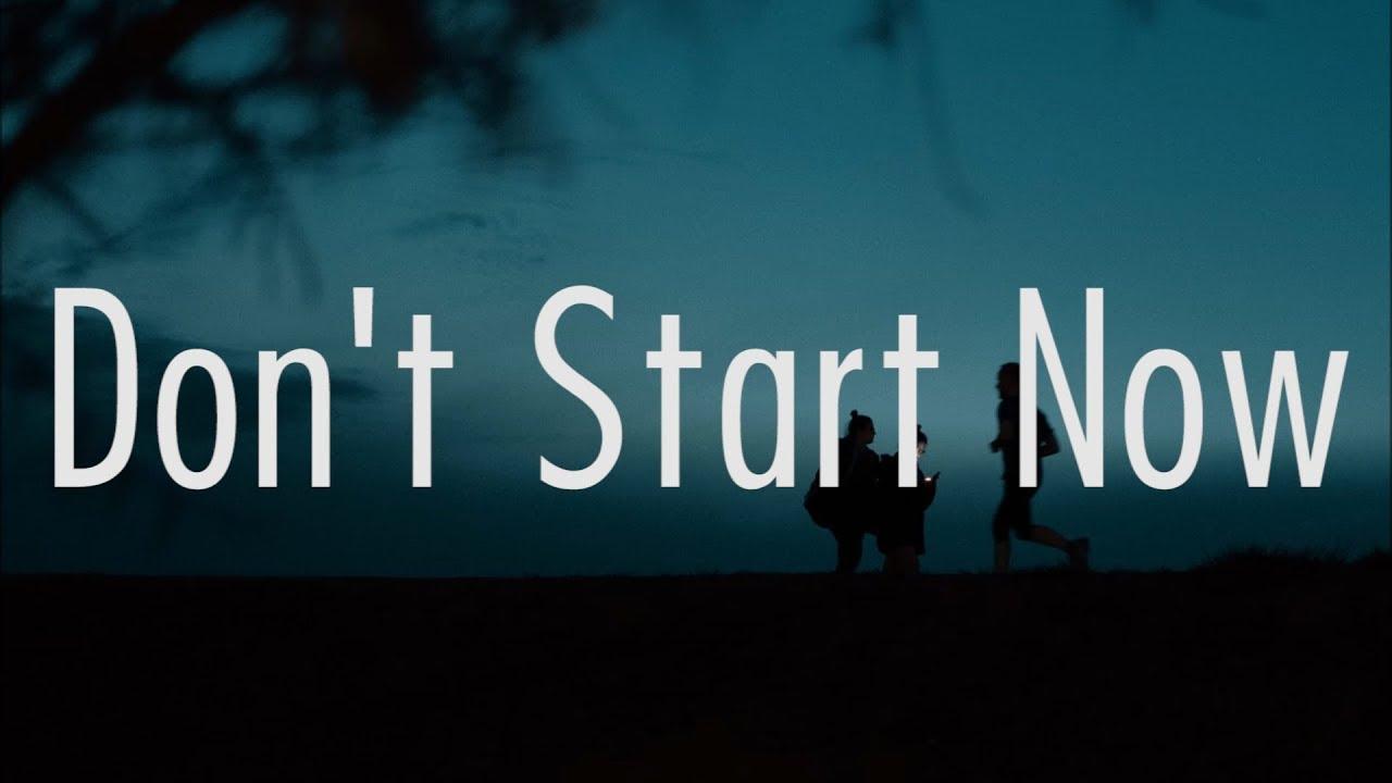 Dua Lipa - Don't Start Now (Lyrics) #1