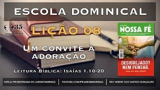Lição 08 - Um convite à adoração   Is 1.10-20