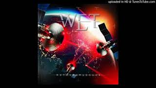 W.E.T. - Got To Be About Love