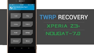 How to Install Custom Recovery in Any Xperia Devices (Nougat 7.0)