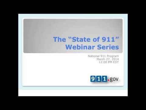 """The """"State of 911"""" Webinar - 3/27/2014"""