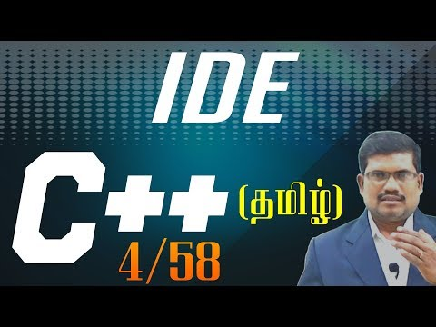 #4 Integrated Development Environment (Quincy) || C++ in Tamil