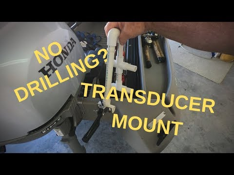 FISH FINDER TRANSDUCER WITH NO DRILLING