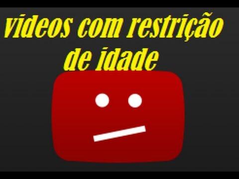 COMO ASSISTIR VIDEOS COM RESTRIÇÕES DE IDADE..