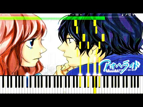 Ao Haru Ride - I Will by Chelsy (Piano Version) EP3 BGM | Piano Tutorial, アオハライド【ピアノ】