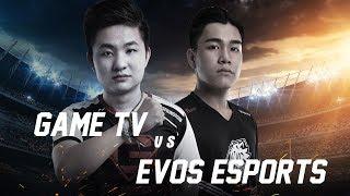 GameTv vs Evos Esports - Đấu Trường Danh Vọng Mùa Xuân 2018 - Garena Liên Quân Mobile