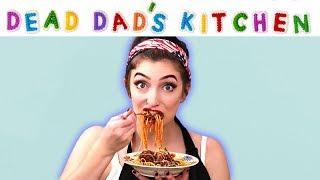 Dead Dad's Kitchen   Spaghetti and Meatballs