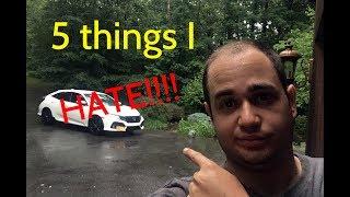 5 Things I HATE!! 2017 Honda Civic Hatchback