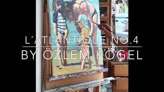l'Atlantique No.4 | oil painting - time lapse by Özlem Kögel