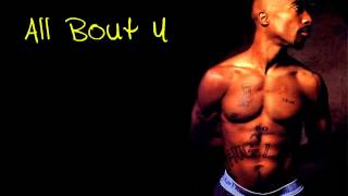2pac All Bout u (mp3) + download
