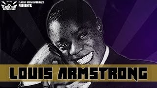 Louis Armstrong - The Best Of (By Classic Mood Experience)