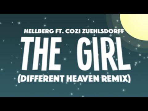 Hellberg ft. Cozi Zuehlsdorff - The Girl (Different Heaven Remix)