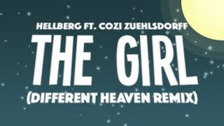Cover images Hellberg ft. Cozi Zuehlsdorff - The Girl (Different Heaven Remix)