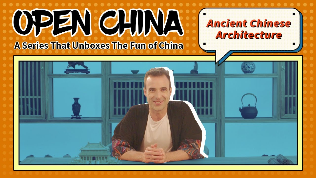 Ancient Chinese Architecture | EP10 Open China